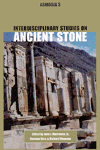 Interdisciplinary Studies on Ancient Stone: Proceedings of the Fifth International Conference of the Association for the Study of Marble and Other Stones in Antiquity
